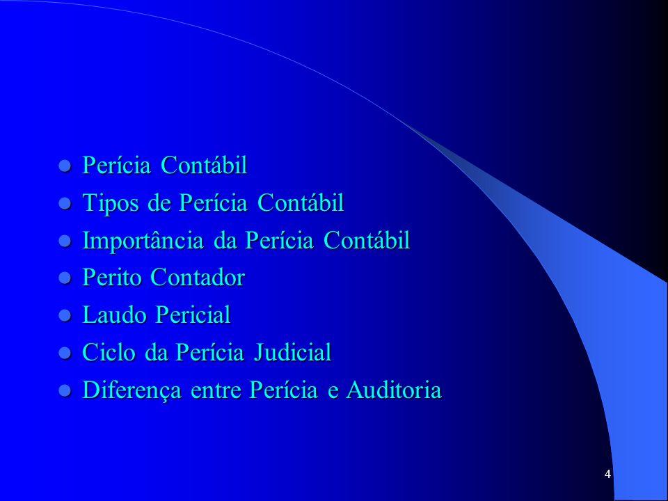 Perícia Judicial – Fase Final 1.Assinatura do laudo 2.