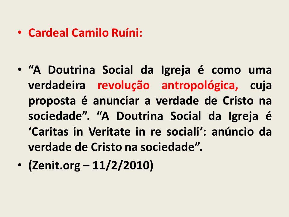 Cardeal Camilo Ruíni: A Doutrina Social da Igreja é como uma verdadeira revolução antropológica, cuja proposta é anunciar a verdade de Cristo na socie