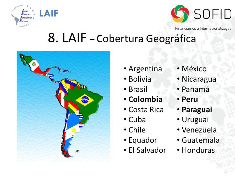 LAIF 8. LAIF – Cobertura Geográfica Argentina Bolívia Brasil Colombia Costa Rica Cuba Chile Equador El Salvador México Nicaragua Panamá Peru Paraguai