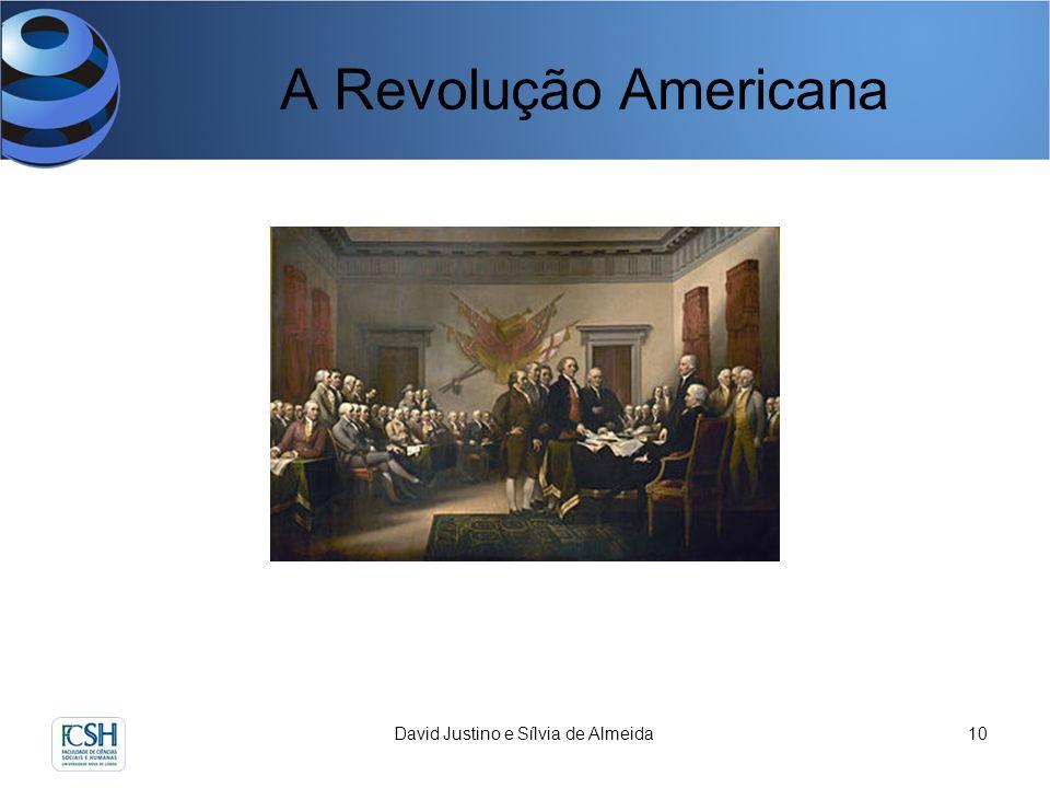 A Revolução Americana David Justino e Sílvia de Almeida10