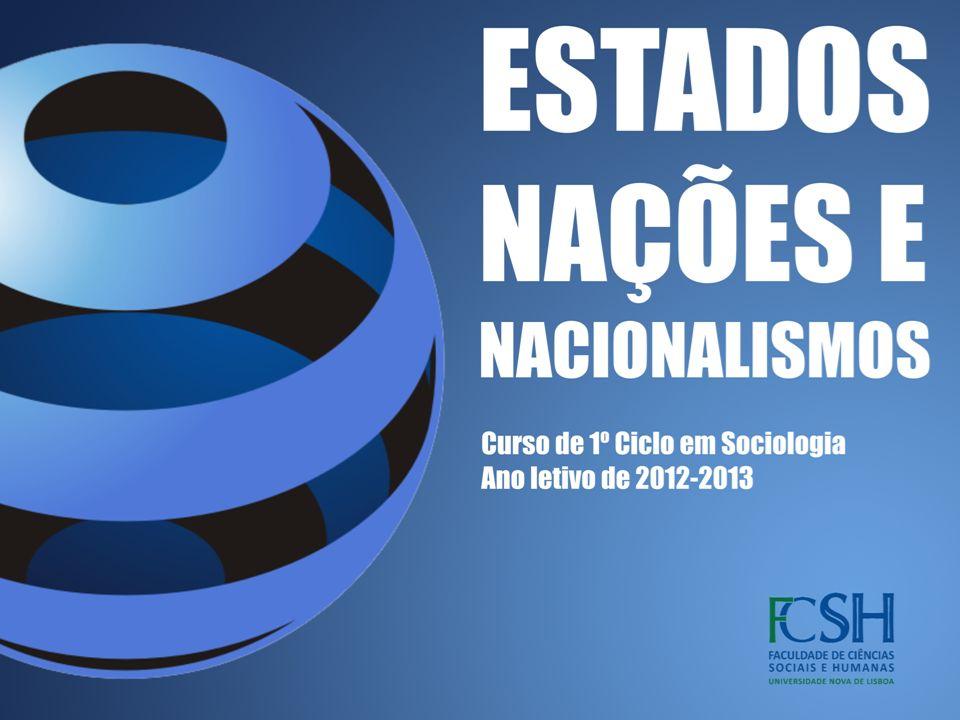 Sumário 3.Para uma tipologia da formação das nações e dos nacionalismos 3.1.