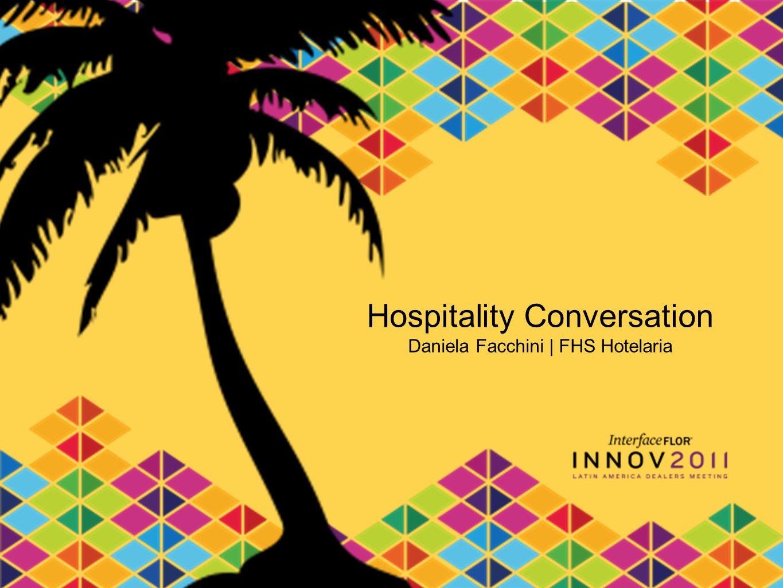 Hospitality Conversation Daniela Facchini | FHS Hotelaria