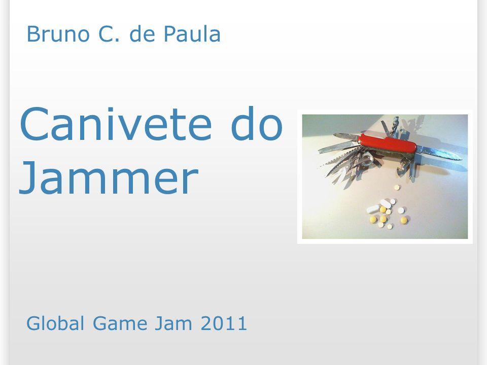 Canivete do Jammer Global Game Jam 2011 Bruno C. de Paula