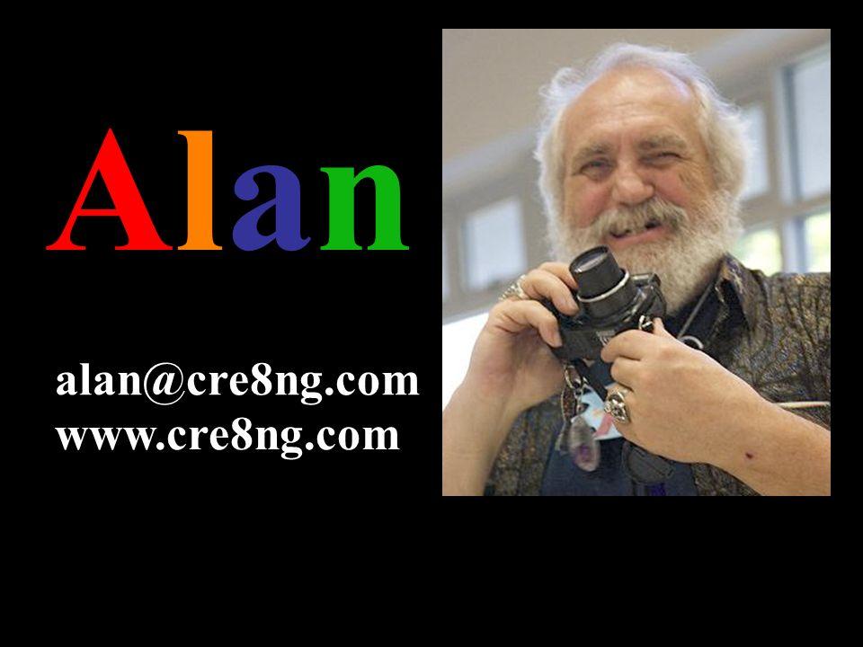 AlanAlan alan@cre8ng.com www.cre8ng.com