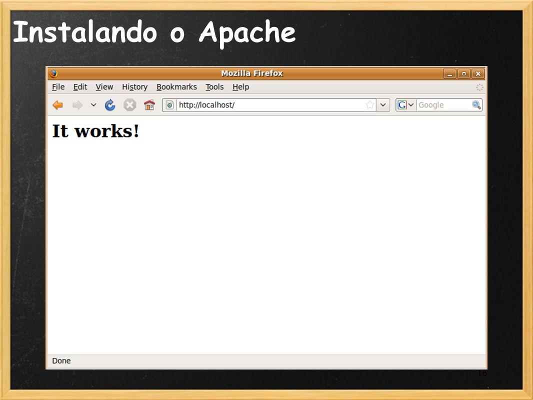 16 Instalando o Apache