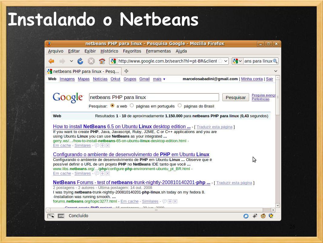 26 Instalando o Netbeans