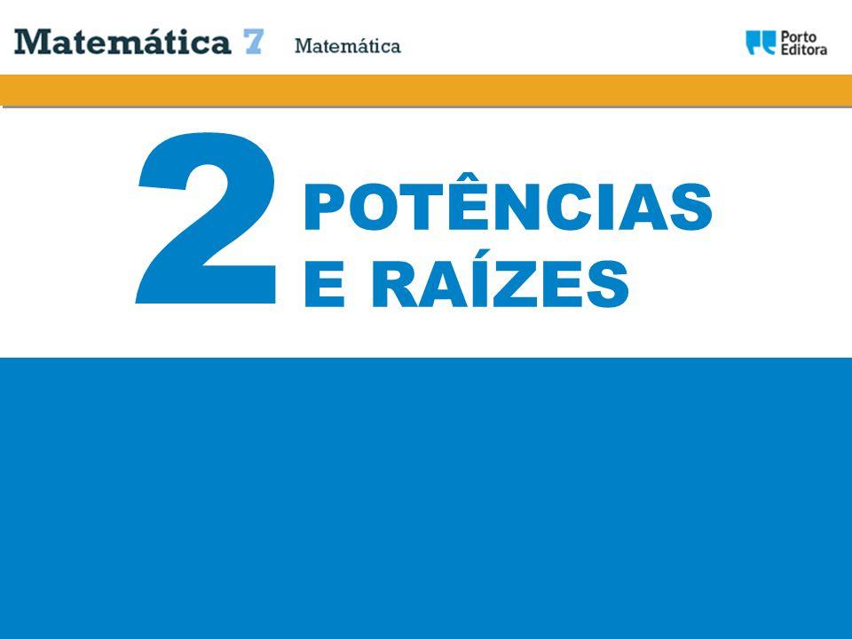 2 POTÊNCIAS E RAÍZES POTÊNCIA DE EXPOENTE NEGATIVO-3 a = = - = :0-3 0 a : 3 a = 1 - :3a
