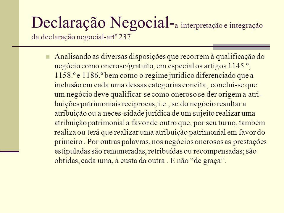 Declaração Negocial- a interpretação e integração da declaração negocial-artº 237 Analisando as diversas disposições que recorrem à qualificação do ne
