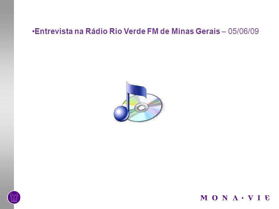 Entrevista na Rádio Rio Verde FM de Minas Gerais – 05/06/09