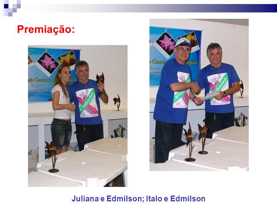 Premiação: Juliana e Edmilson; Italo e Edmilson