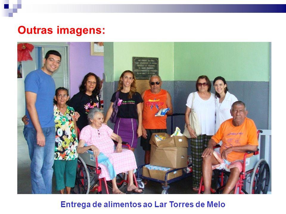 Outras imagens: Entrega de alimentos ao Lar Torres de Melo