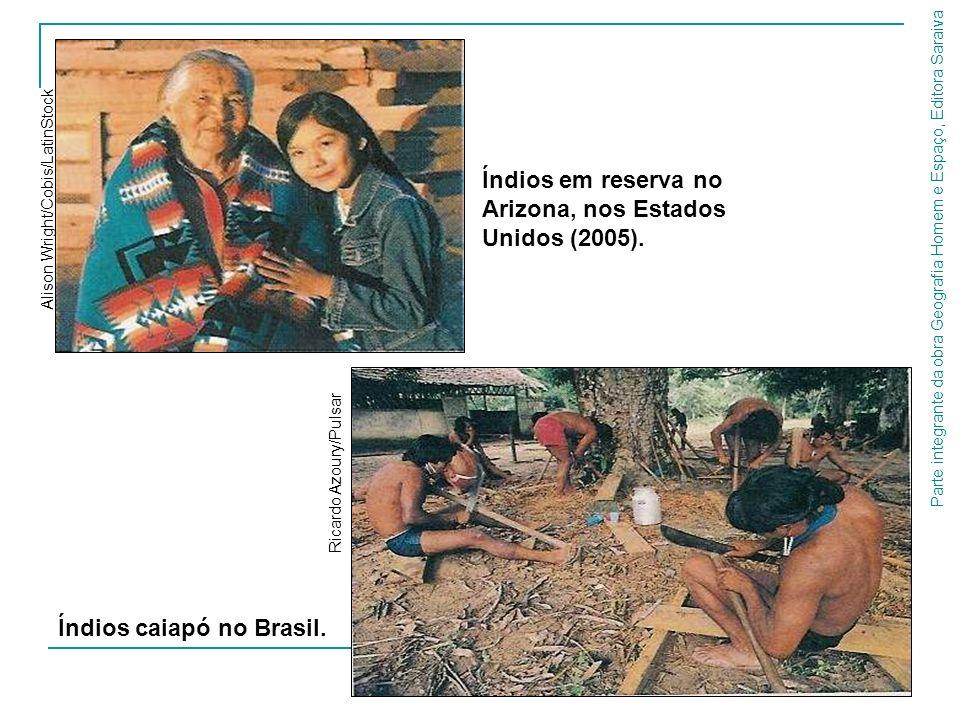 Parte integrante da obra Geografia Homem e Espaço, Editora Saraiva Índios em reserva no Arizona, nos Estados Unidos (2005). Alison Wright/Cobis/LatinS