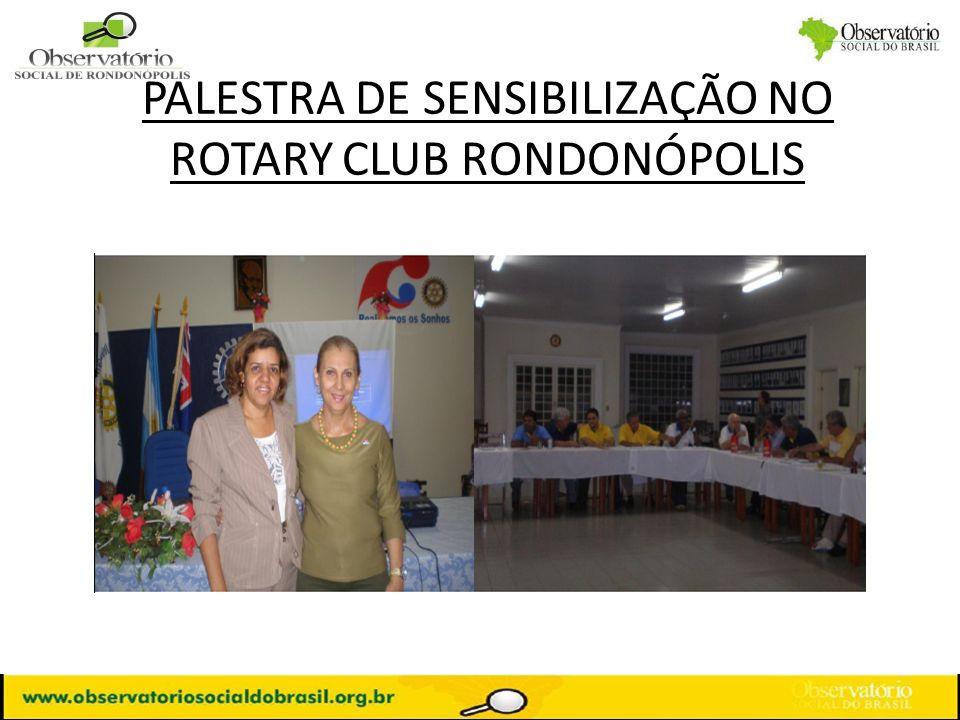 PALESTRA DE SENSIBILIZAÇÃO NO ROTARY CLUB RONDONÓPOLIS