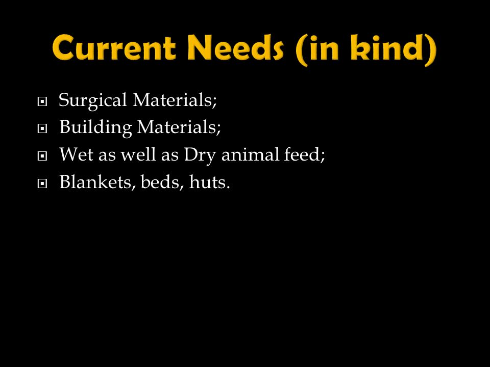 Surgical Materials; Building Materials; Wet as well as Dry animal feed; Blankets, beds, huts.
