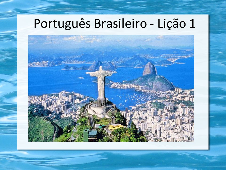 Gostar – to like, to enjoy Eu gosto do Rio.Você gosta de falar português.