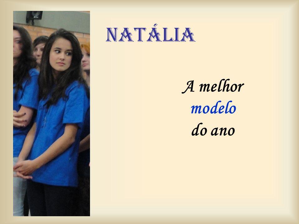 natália A melhor modelo do ano