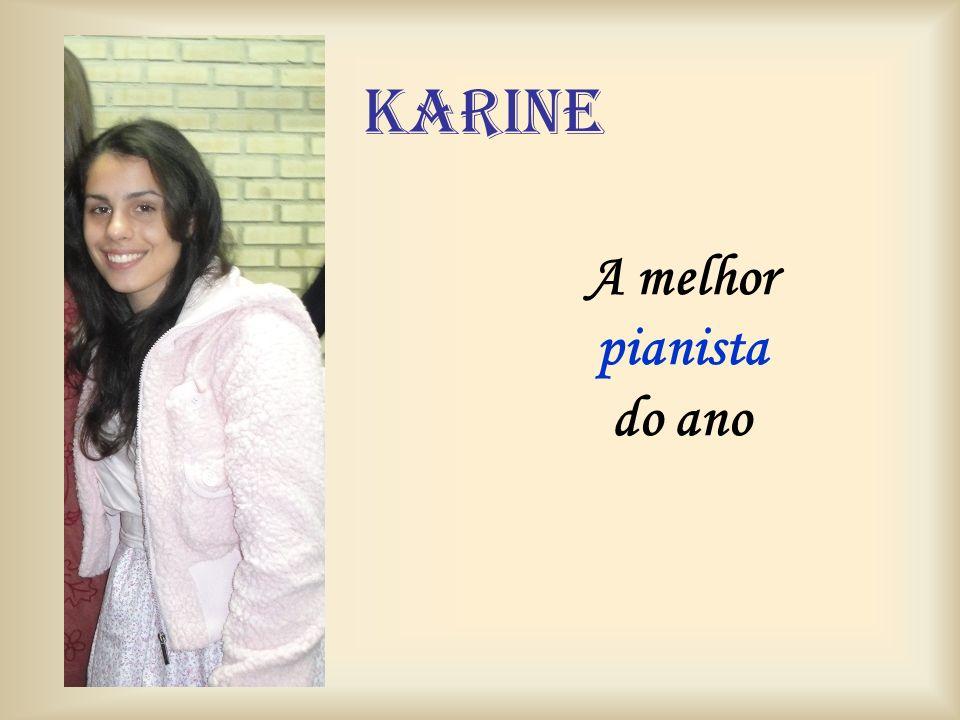 karine A melhor pianista do ano