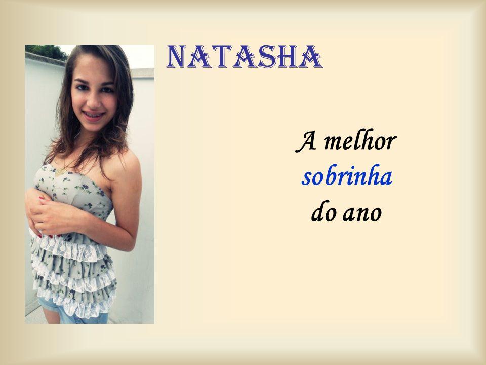natasha A melhor sobrinha do ano