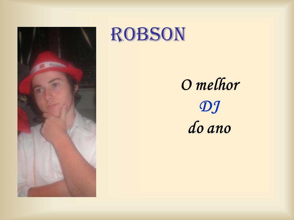 robson O melhor DJ do ano