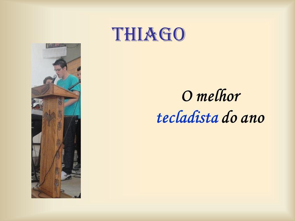 Thiago O melhor tecladista do ano