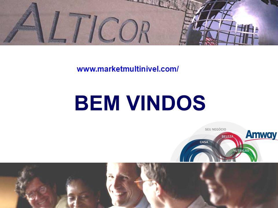 BEM VINDOS www.marketmultinivel.com/