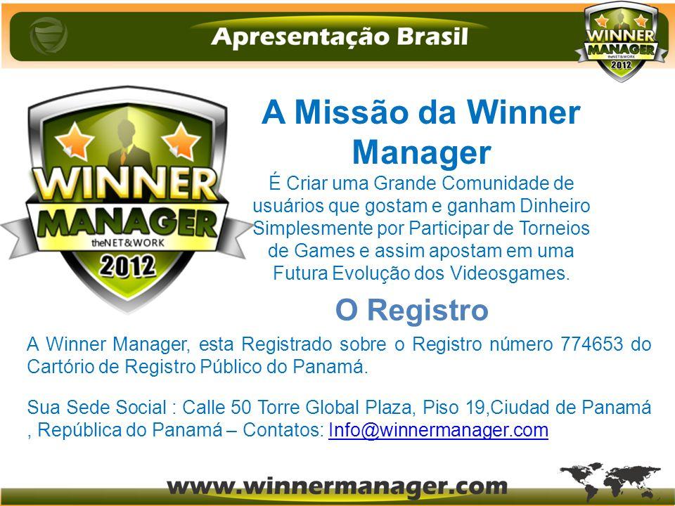 A Missão da Winner Manager É Criar uma Grande Comunidade de usuários que gostam e ganham Dinheiro Simplesmente por Participar de Torneios de Games e a