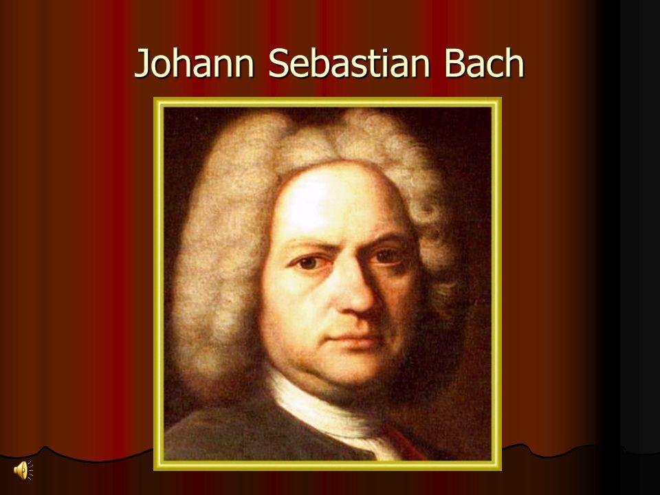 Biografia Bach nasceu em Eisenach Alemanha do norte, 21 de Março de 1685 no seio de uma família de músicos.