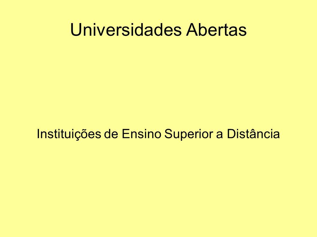Universidades Abertas Instituições de Ensino Superior a Distância