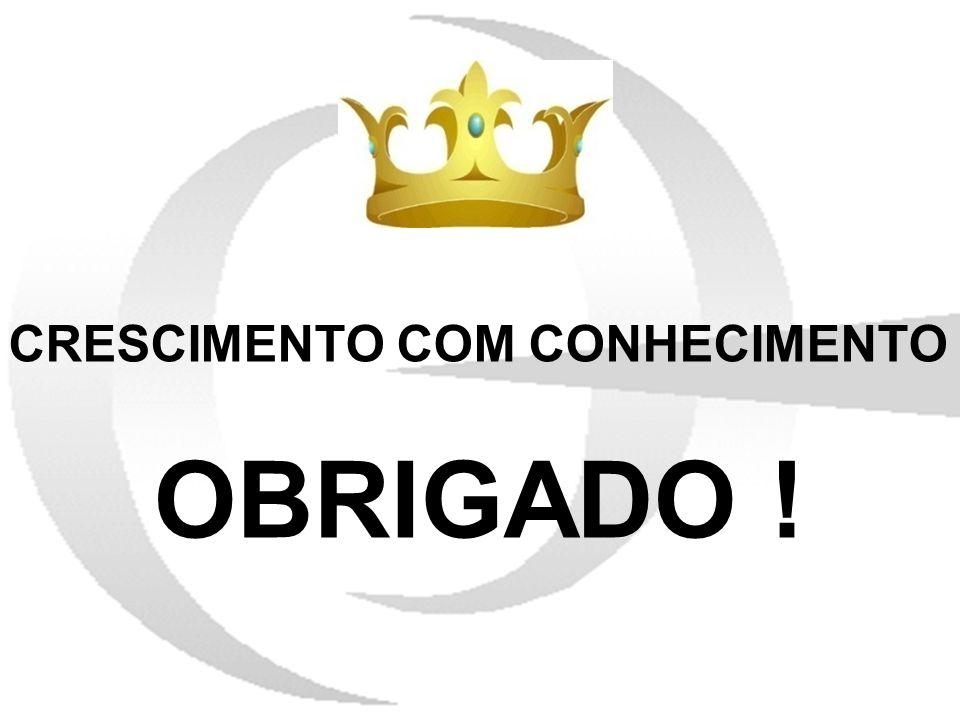CRESCIMENTO COM CONHECIMENTO OBRIGADO !
