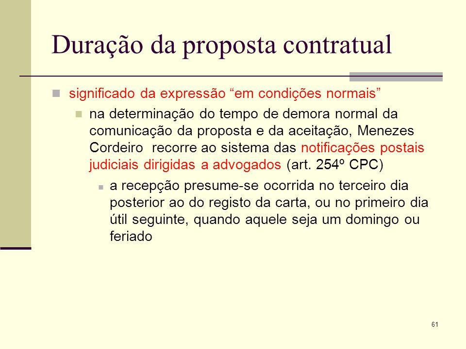 62 Revogação da proposta contratual a proposta pode ser revogada o proponente pode ter feito constar da proposta a sua revogabilidade e o respectivo regime (art.