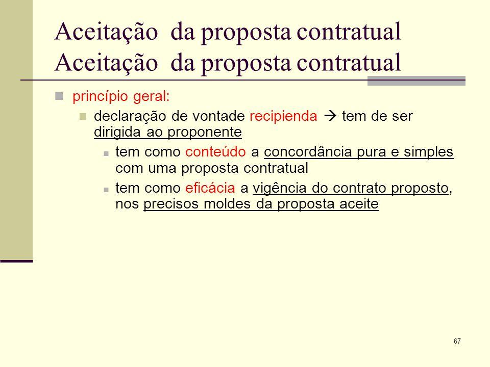 68 Aceitação proposta contratual requisitos: conformidade tempestividade suficiência formal