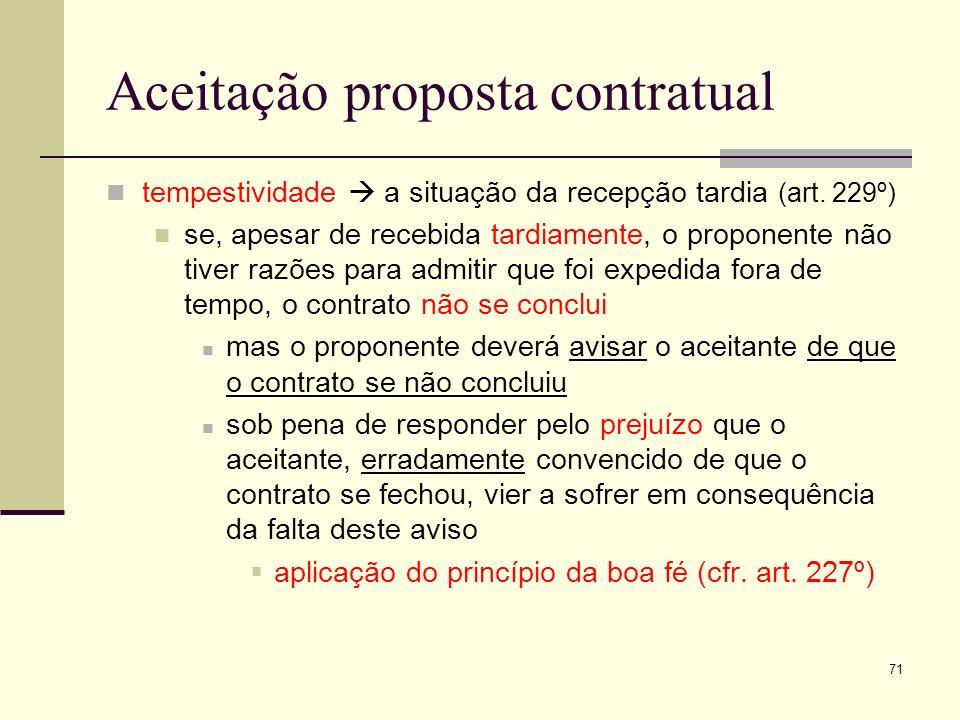 72 Aceitação proposta contratual suficiência formal se o negócio projectado estiver sujeito a uma exigência especial de forma a aceitação terá de revestir uma forma que seja, pelo menos, suficiente