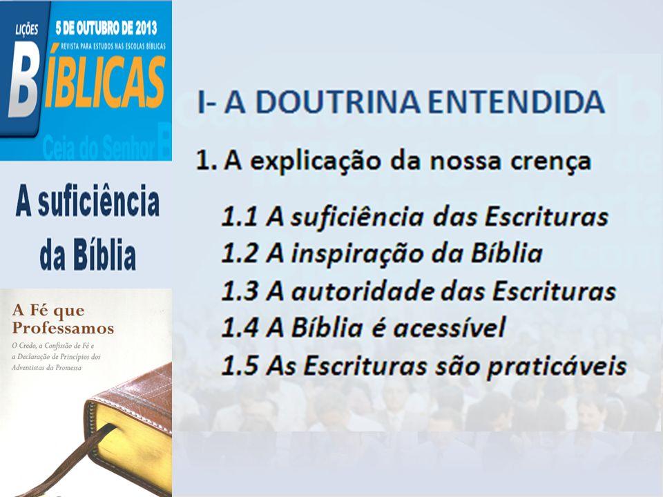 Com base na introdução, comente sobre a importância de afirmarmos que nossa doutrina é bíblica e não invenção denominacional.