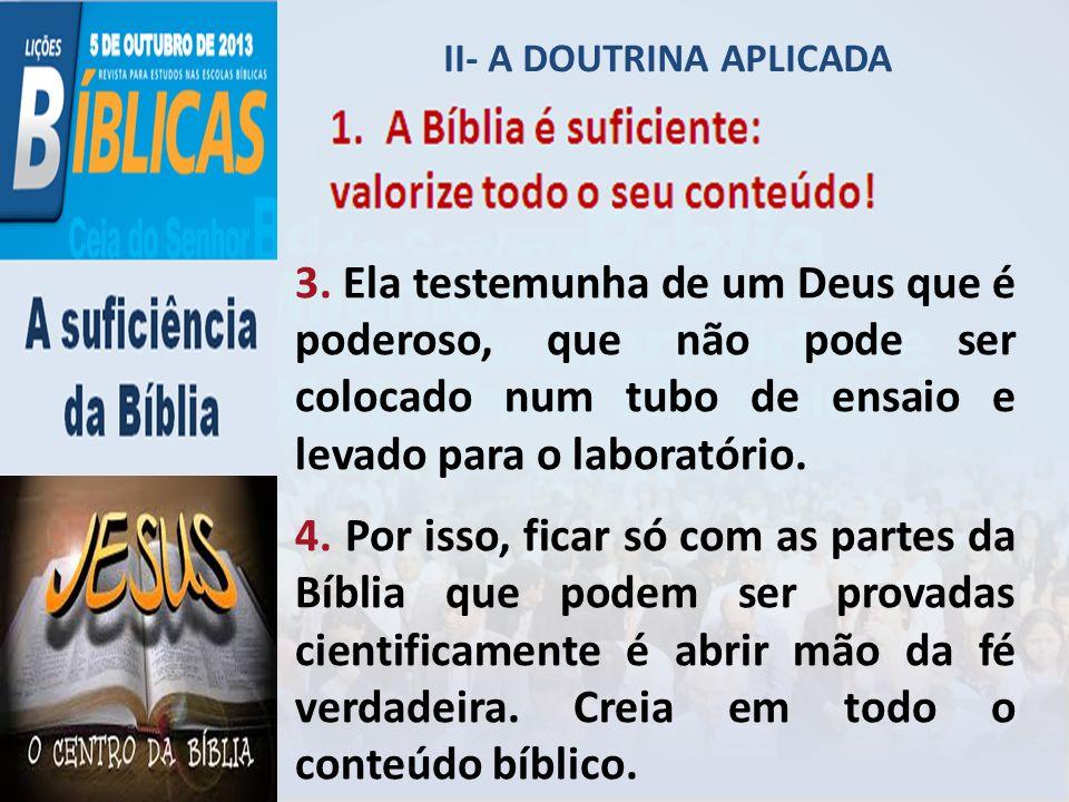 2. A Bíblia é suficiente: Coloque-a acima das experiências!
