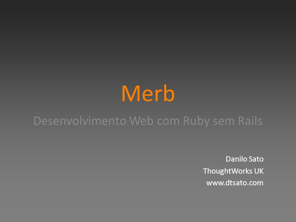 Retorno da action flexível render: – String – Template (formato, status_code, layout) redirect proc: – Libera o mutex e continua executando o bloco