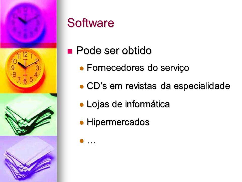 Software Pode ser obtido Pode ser obtido Fornecedores do serviço Fornecedores do serviço CDs em revistas da especialidade CDs em revistas da especiali