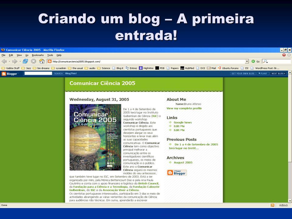 Criando um blog – A primeira entrada!