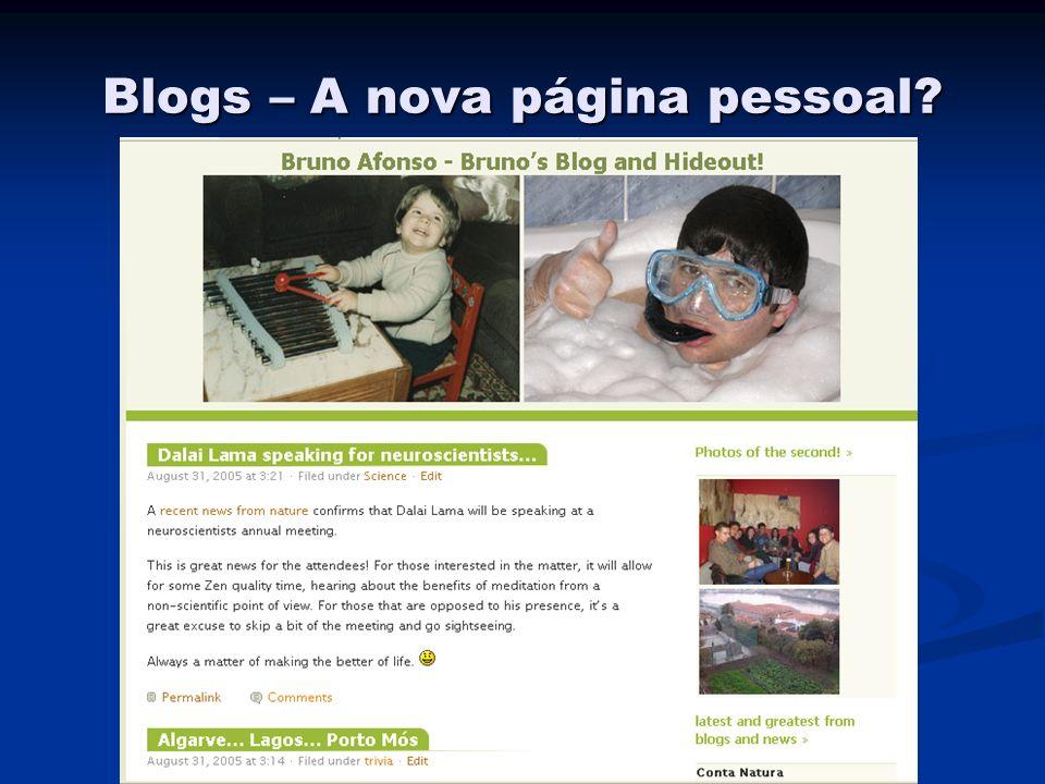 Blogs – A nova página pessoal