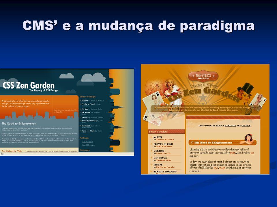 CMS e a mudança de paradigma