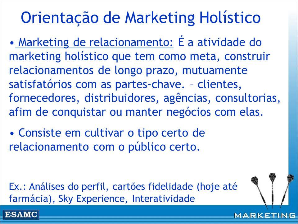 Marketing de relacionamento: É a atividade do marketing holístico que tem como meta, construir relacionamentos de longo prazo, mutuamente satisfatório