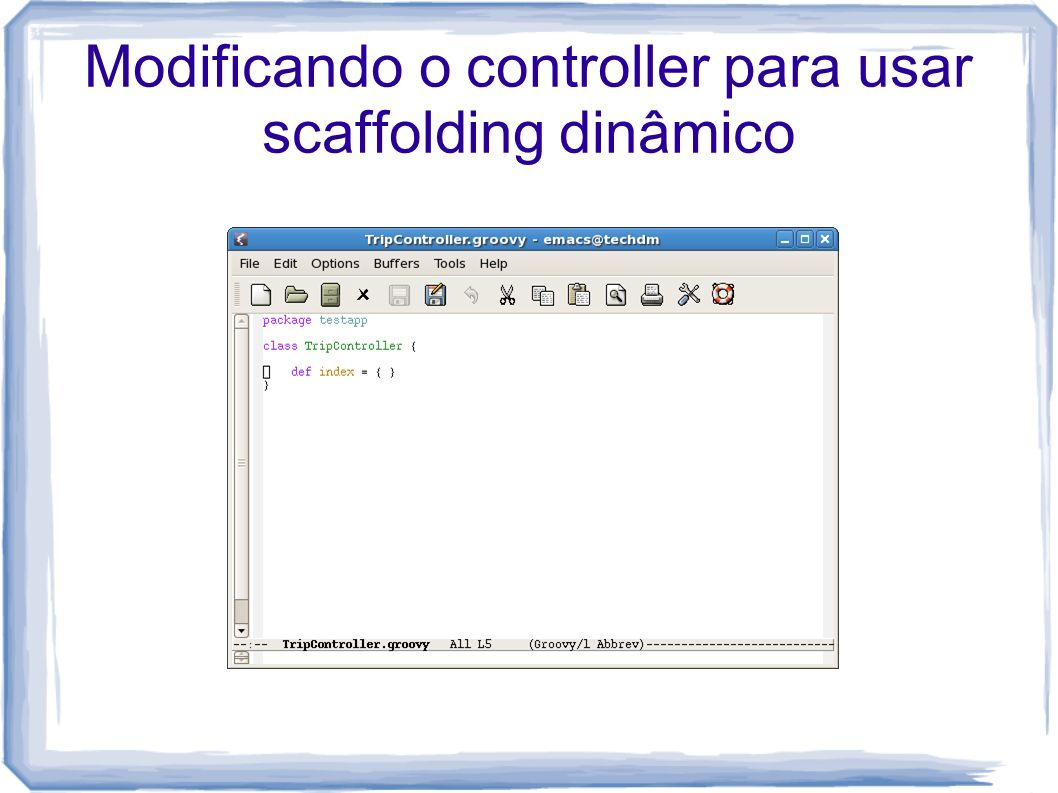 Modificando o controller para usar scaffolding dinâmico