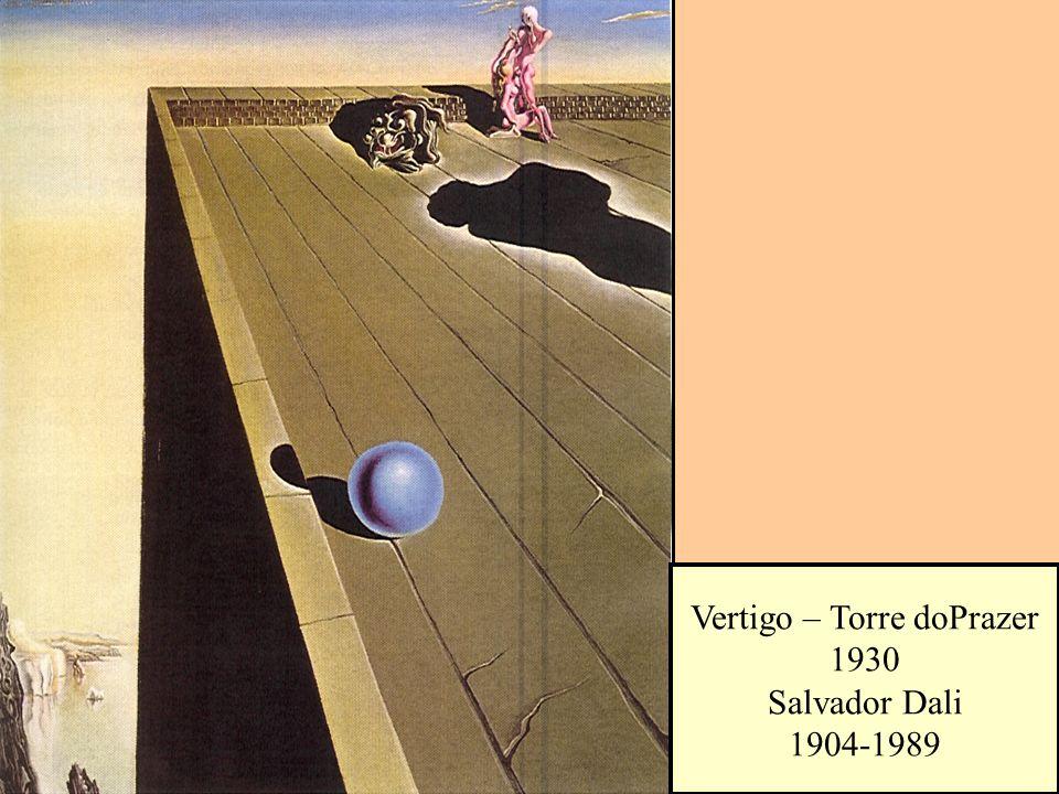Vertigo – Torre doPrazer 1930 Salvador Dali 1904-1989