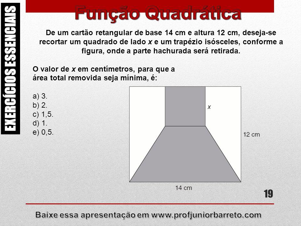 20 EXERCÍCIOS ESSENCIAIS (Unifesp) A tabela mostra a distância s em centímetros que uma bola percorre descendo por um plano inclinado em t segundos.