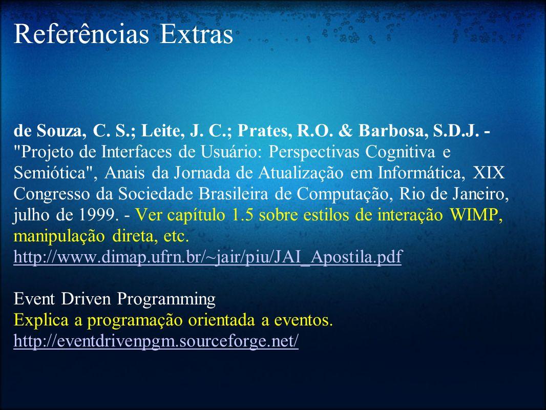 Referências Extras de Souza, C. S.; Leite, J. C.; Prates, R.O. & Barbosa, S.D.J. -