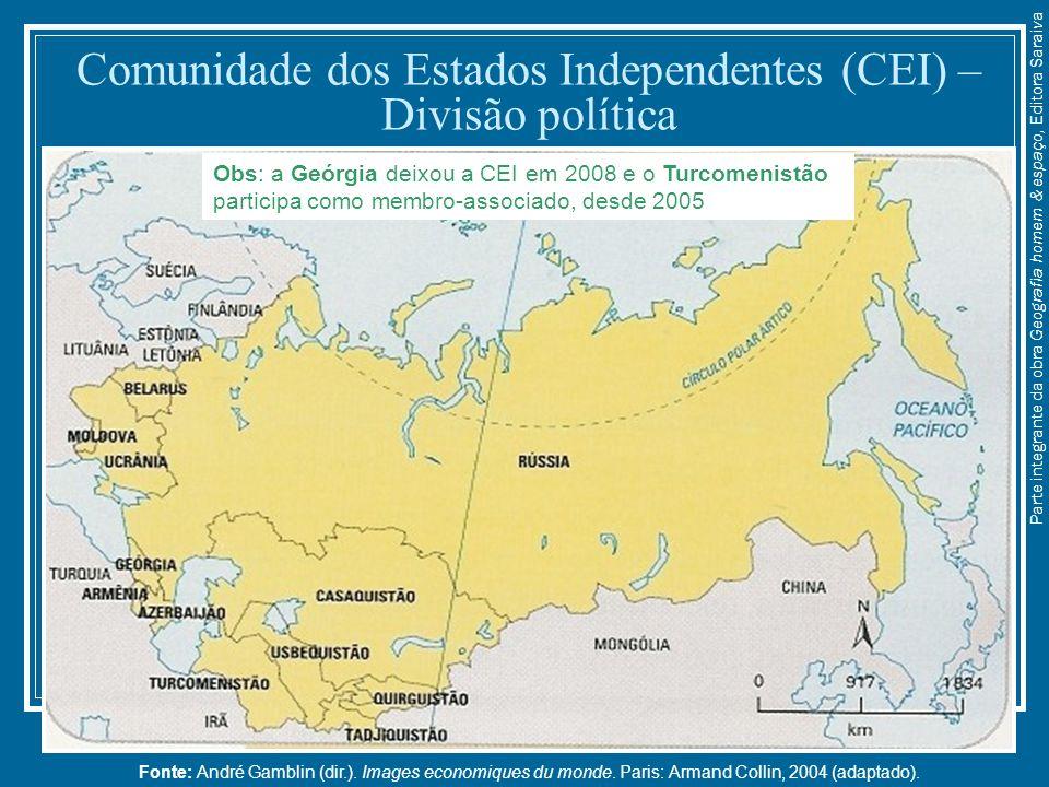 Comunidade dos Estados Independentes (CEI) – Divisão política Fonte: André Gamblin (dir.). Images economiques du monde. Paris: Armand Collin, 2004 (ad