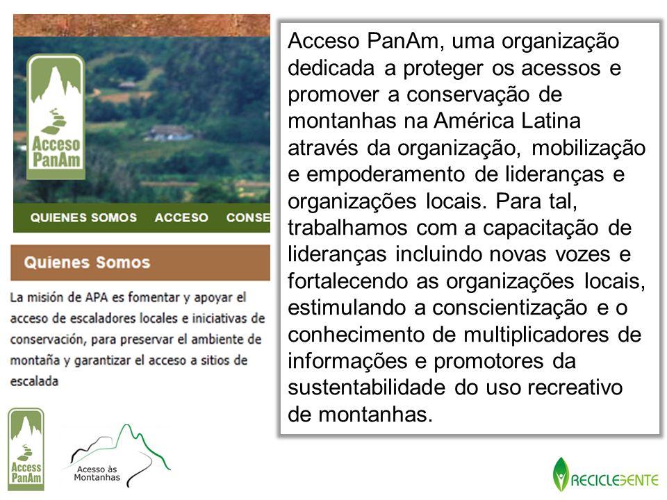 Acceso PanAm, uma organização dedicada a proteger os acessos e promover a conservação de montanhas na América Latina através da organização, mobilizaç