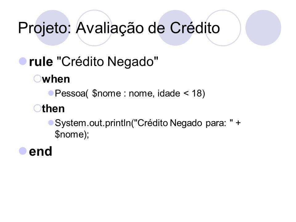 Projeto: Avaliação de Crédito rule