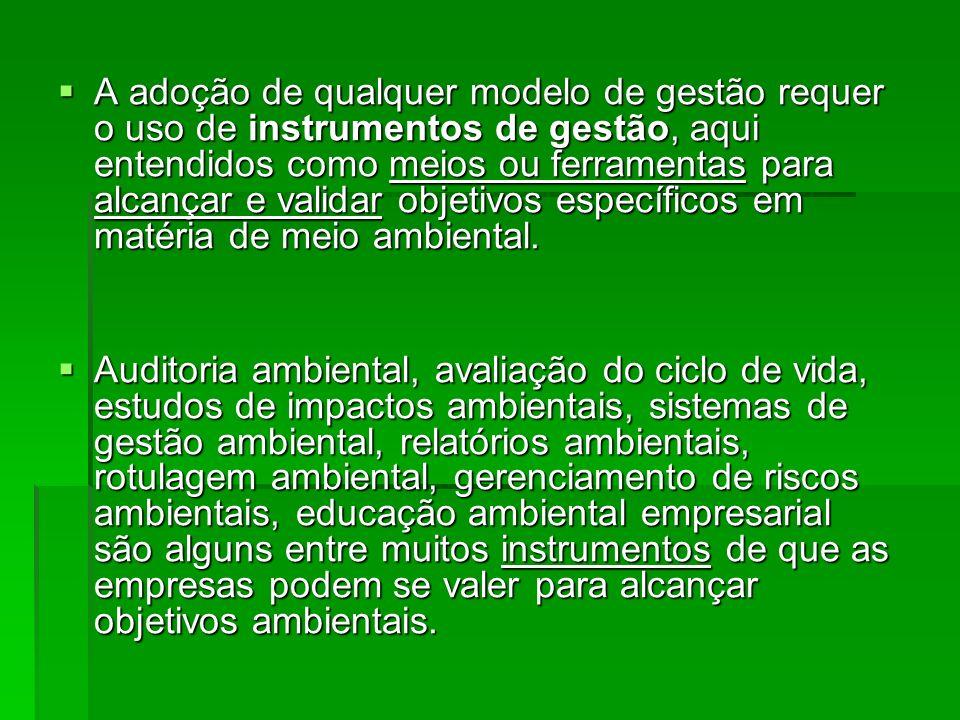 A adoção de qualquer modelo de gestão requer o uso de instrumentos de gestão, aqui entendidos como meios ou ferramentas para alcançar e validar objeti