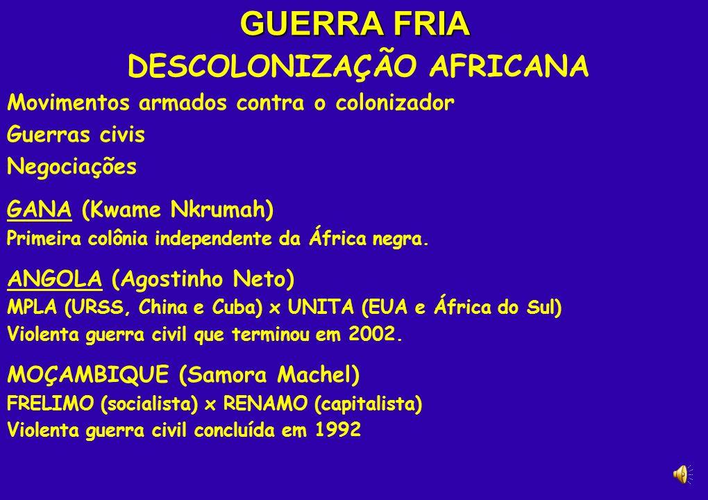 GUERRA FRIA DESCOLONIZAÇÃO AFRICANA