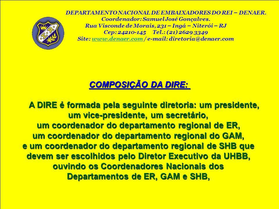 COMPOSIÇÃO DA DIRE: COMPOSIÇÃO DA DIRE: A DIRE é formada pela seguinte diretoria: um presidente, A DIRE é formada pela seguinte diretoria: um presiden
